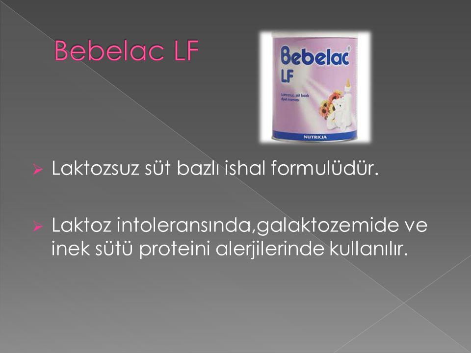 Bebelac LF Laktozsuz süt bazlı ishal formulüdür.