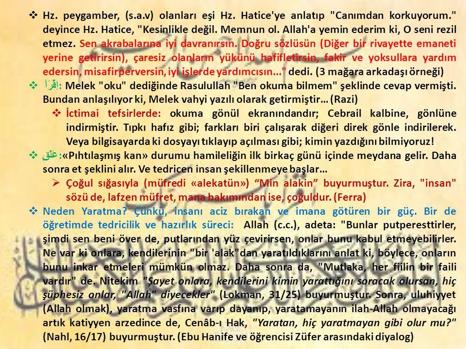 Hz. peygamber, (s. a. v) olanları eşi Hz