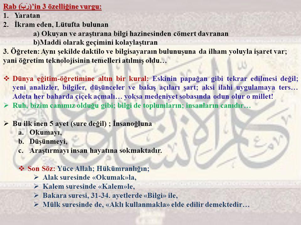 Rab (رَبِّ)'in 3 özelliğine vurgu: