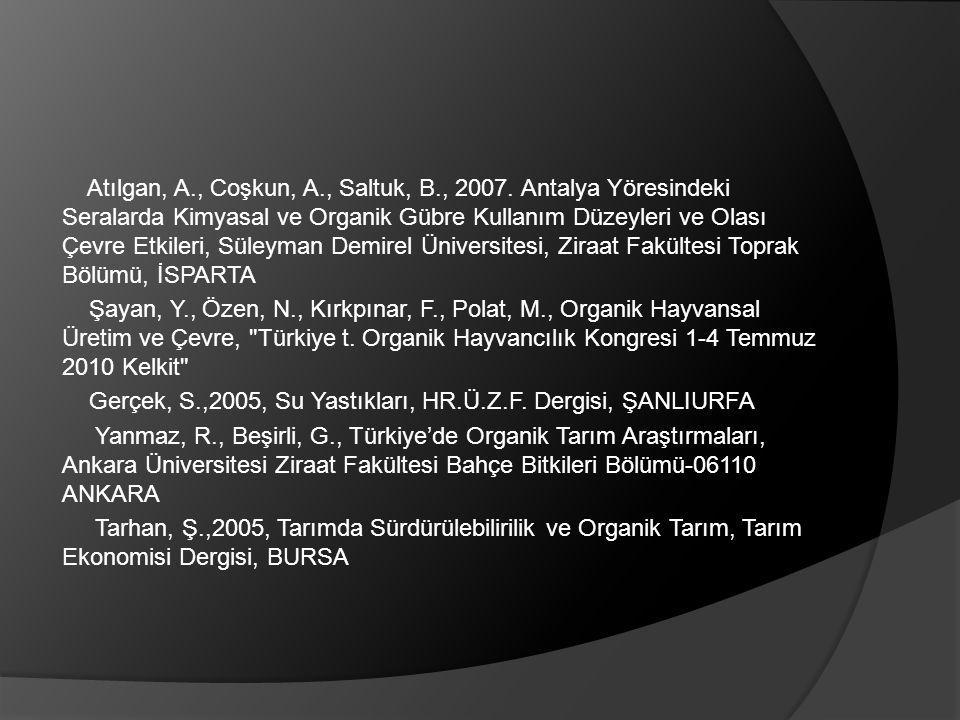 Atılgan, A. , Coşkun, A. , Saltuk, B. , 2007