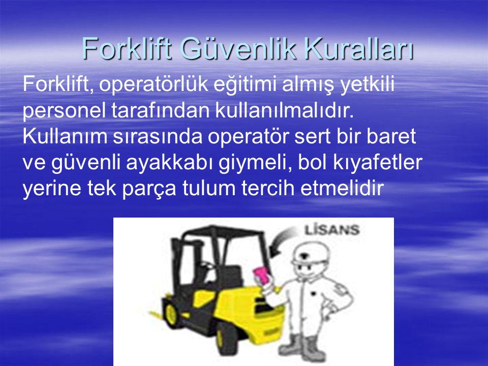 Forklift Güvenlik Kuralları