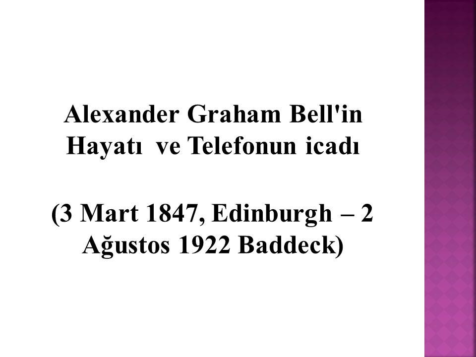 Alexander Graham Bell in Hayatı ve Telefonun icadı