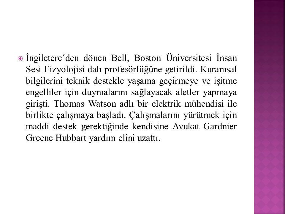 İngiletere´den dönen Bell, Boston Üniversitesi İnsan Sesi Fizyolojisi dalı profesörlüğüne getirildi.