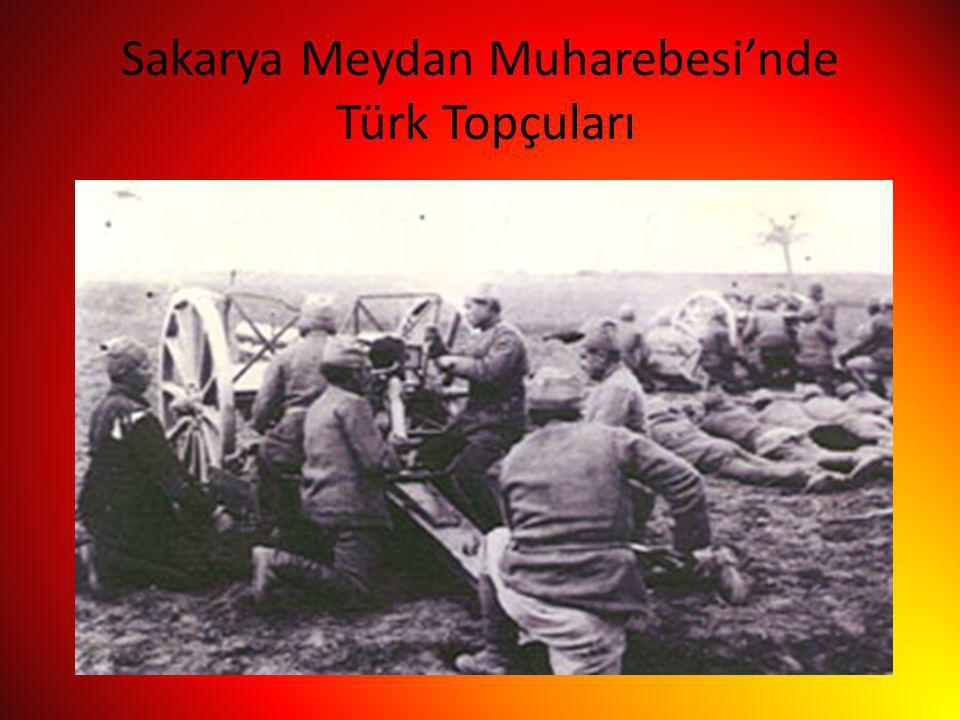 Sakarya Meydan Muharebesi'nde Türk Topçuları