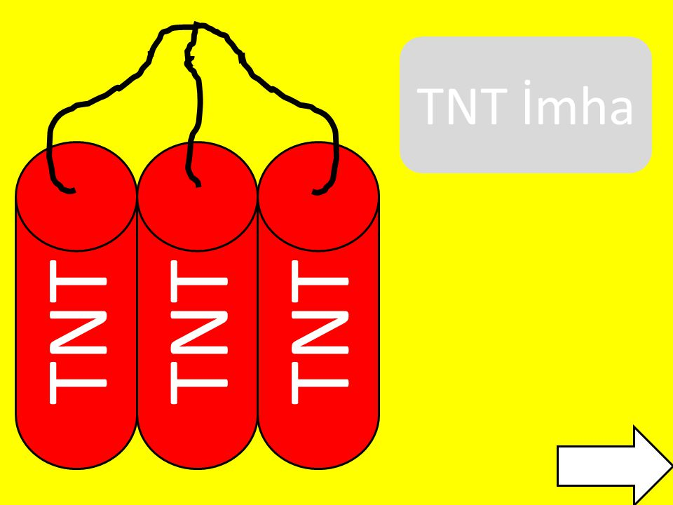 TNT İmha TNT TNT TNT