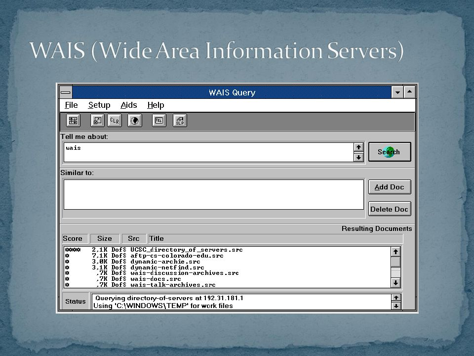 WAIS (Wide Area Information Servers)