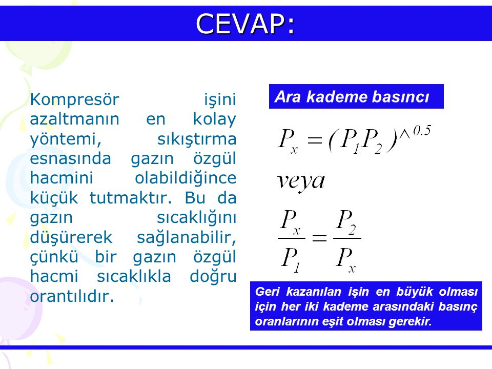 CEVAP: Ara kademe basıncı
