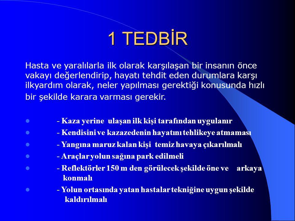 1 TEDBİR