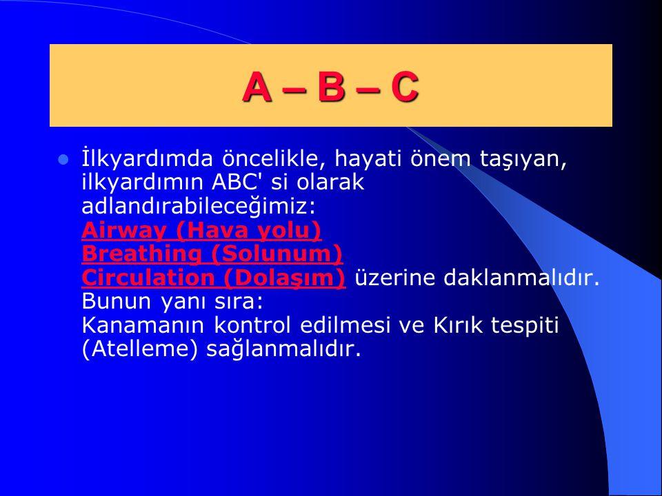 A – B – C