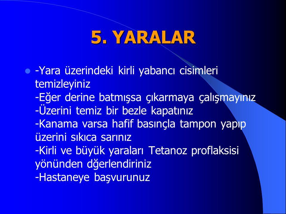 5. YARALAR