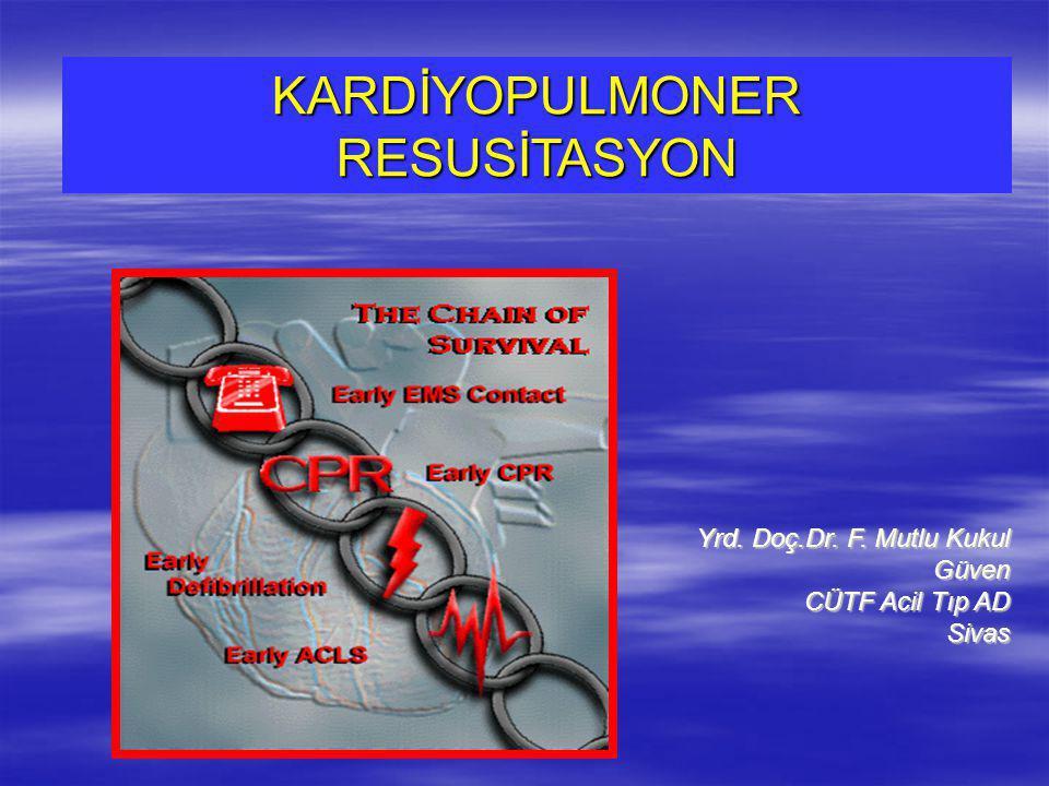 KARDİYOPULMONER RESUSİTASYON