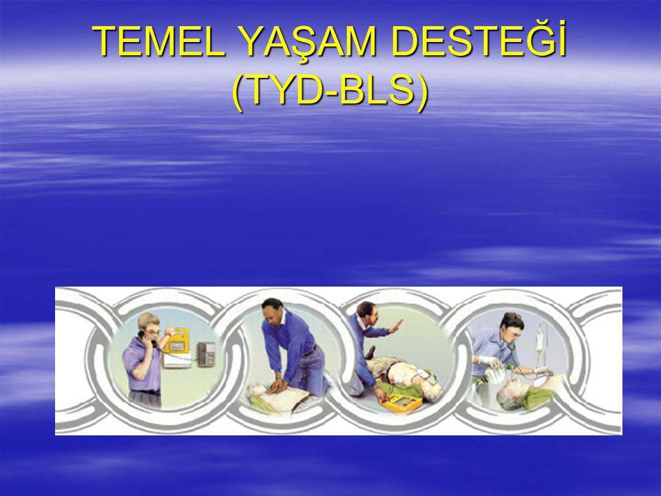 TEMEL YAŞAM DESTEĞİ (TYD-BLS)