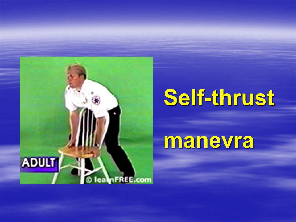 Self-thrust manevra