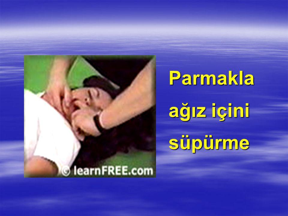 Parmakla ağız içini süpürme