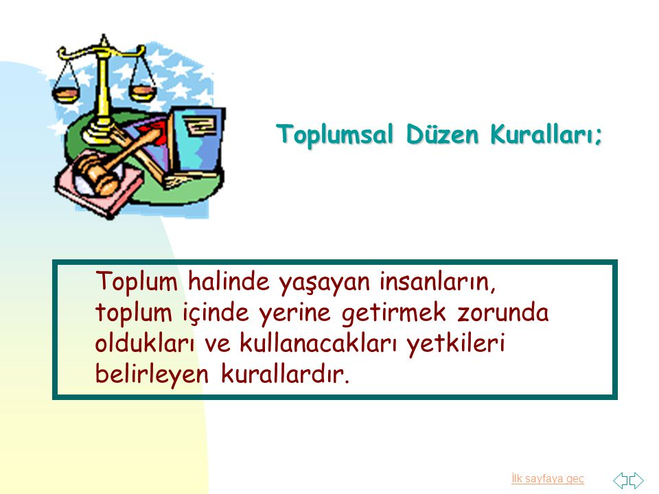 Toplumsal Düzen Kuralları;