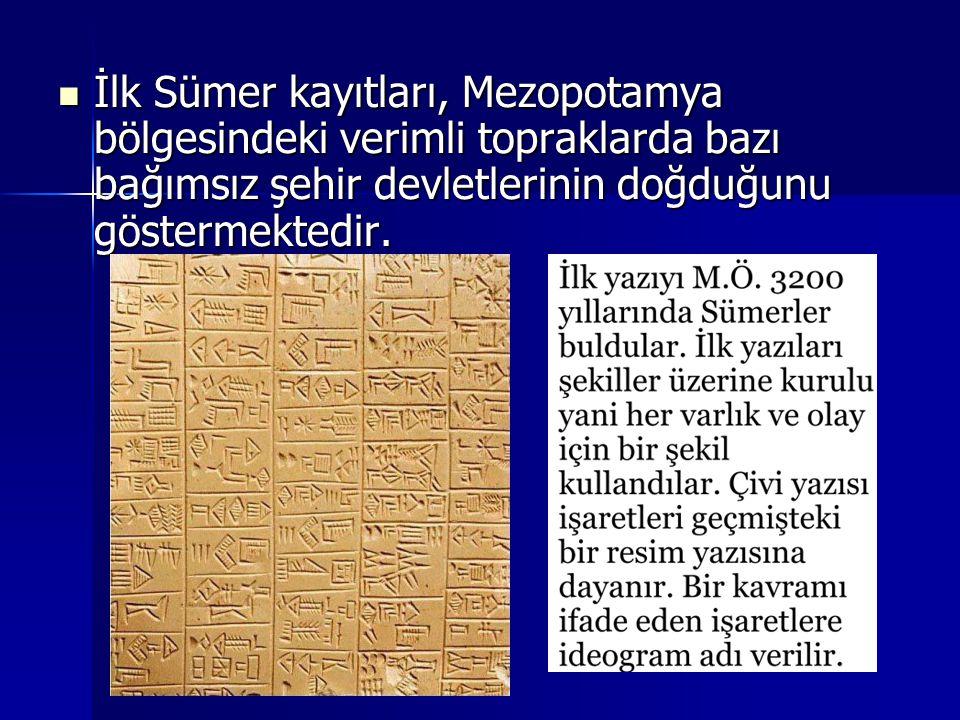 İlk Sümer kayıtları, Mezopotamya bölgesindeki verimli topraklarda bazı bağımsız şehir devletlerinin doğduğunu göstermektedir.