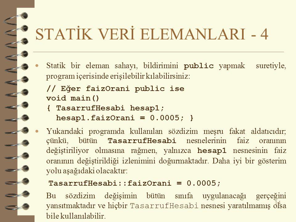 STATİK VERİ ELEMANLARI - 4