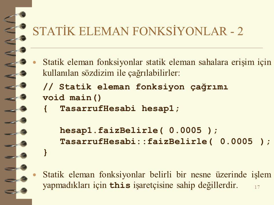 STATİK ELEMAN FONKSİYONLAR - 2