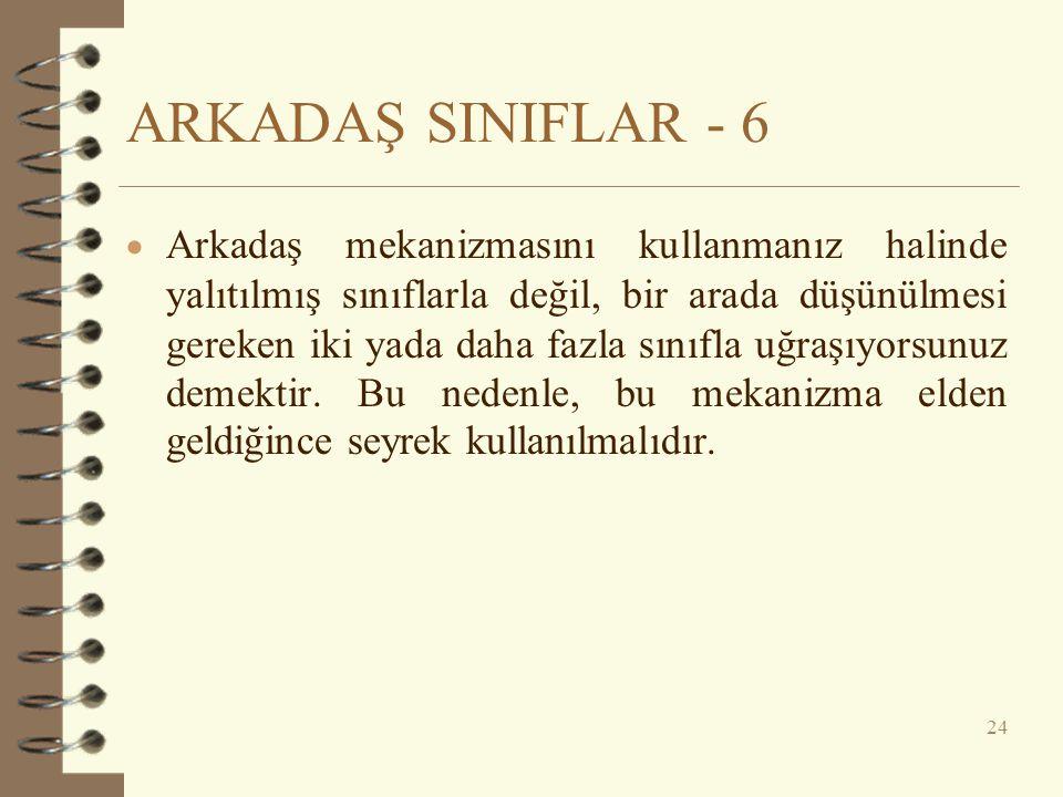 ARKADAŞ SINIFLAR - 6