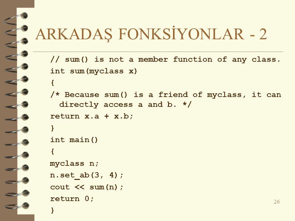 ARKADAŞ FONKSİYONLAR - 2