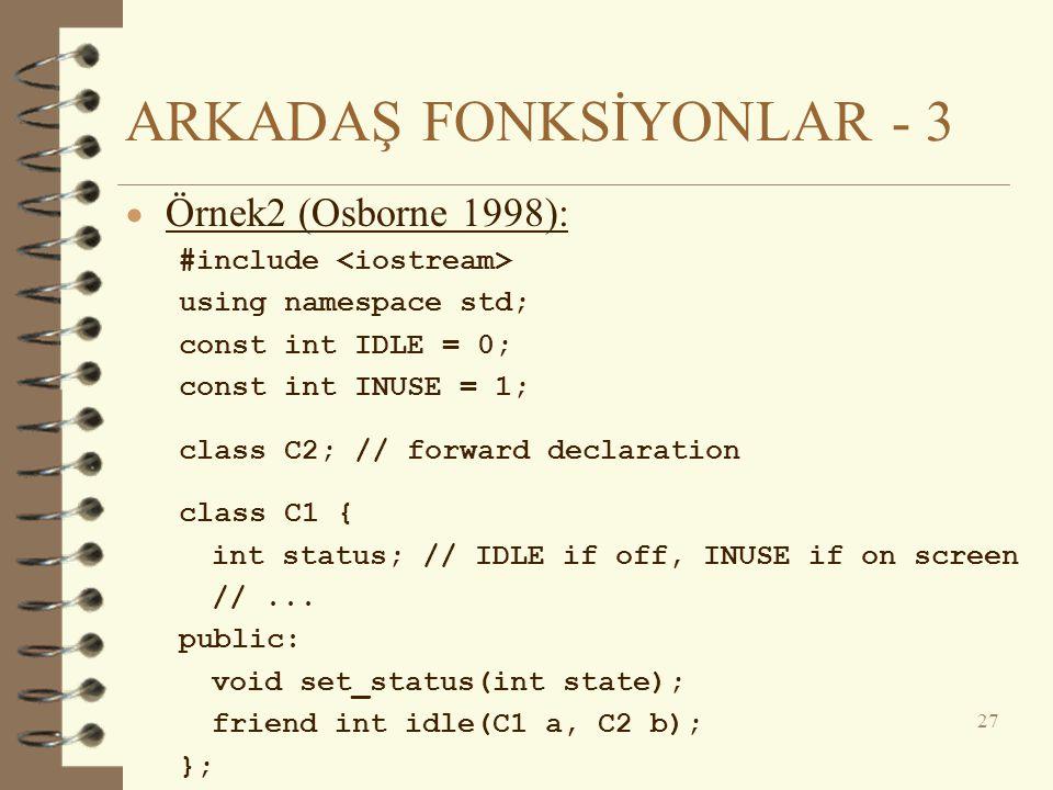 ARKADAŞ FONKSİYONLAR - 3