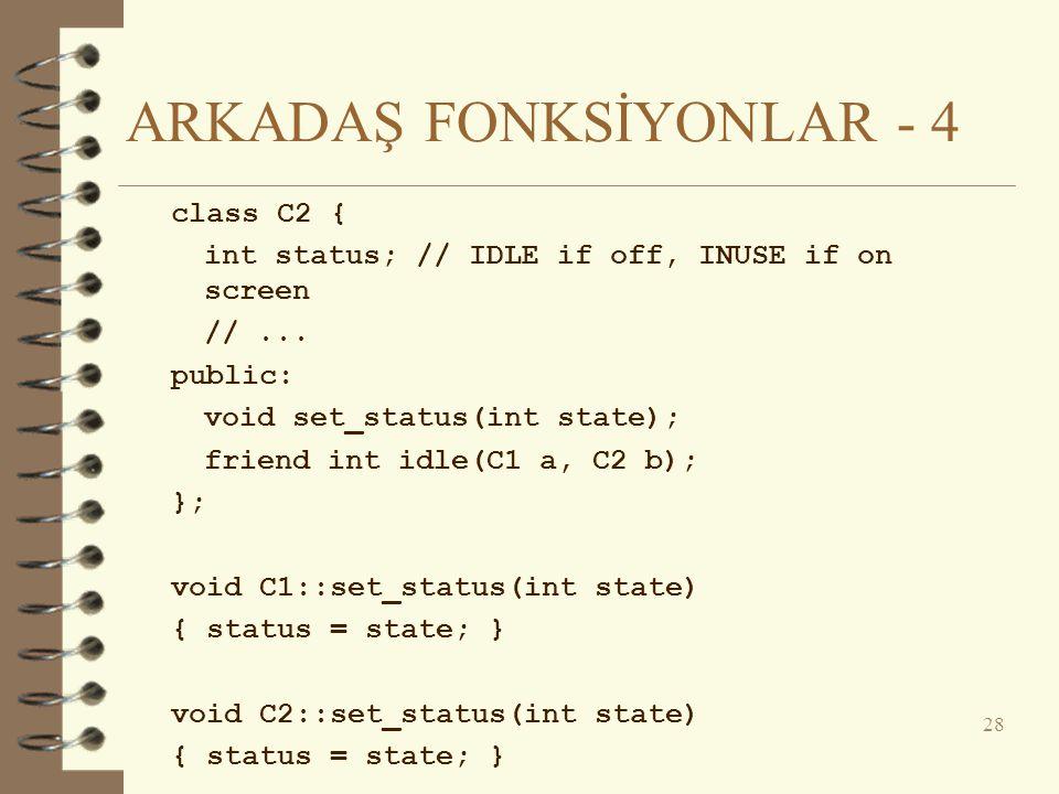 ARKADAŞ FONKSİYONLAR - 4