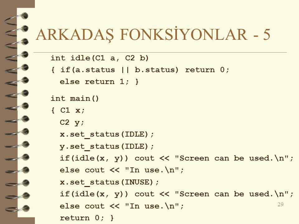 ARKADAŞ FONKSİYONLAR - 5