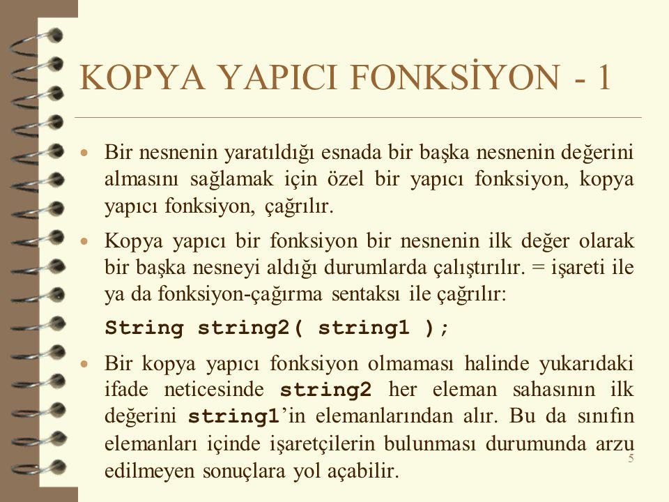 KOPYA YAPICI FONKSİYON - 1
