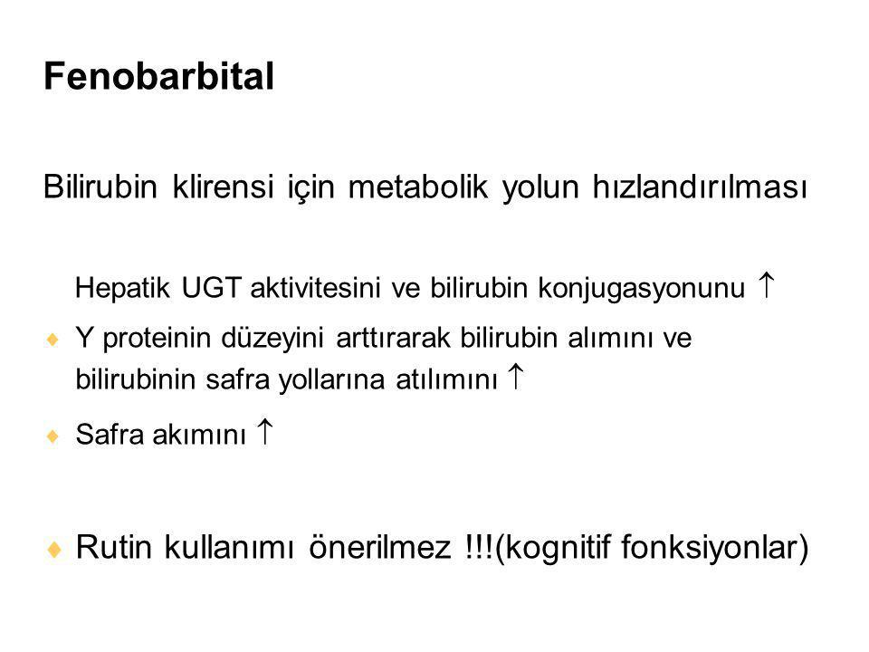 Fenobarbital Bilirubin klirensi için metabolik yolun hızlandırılması