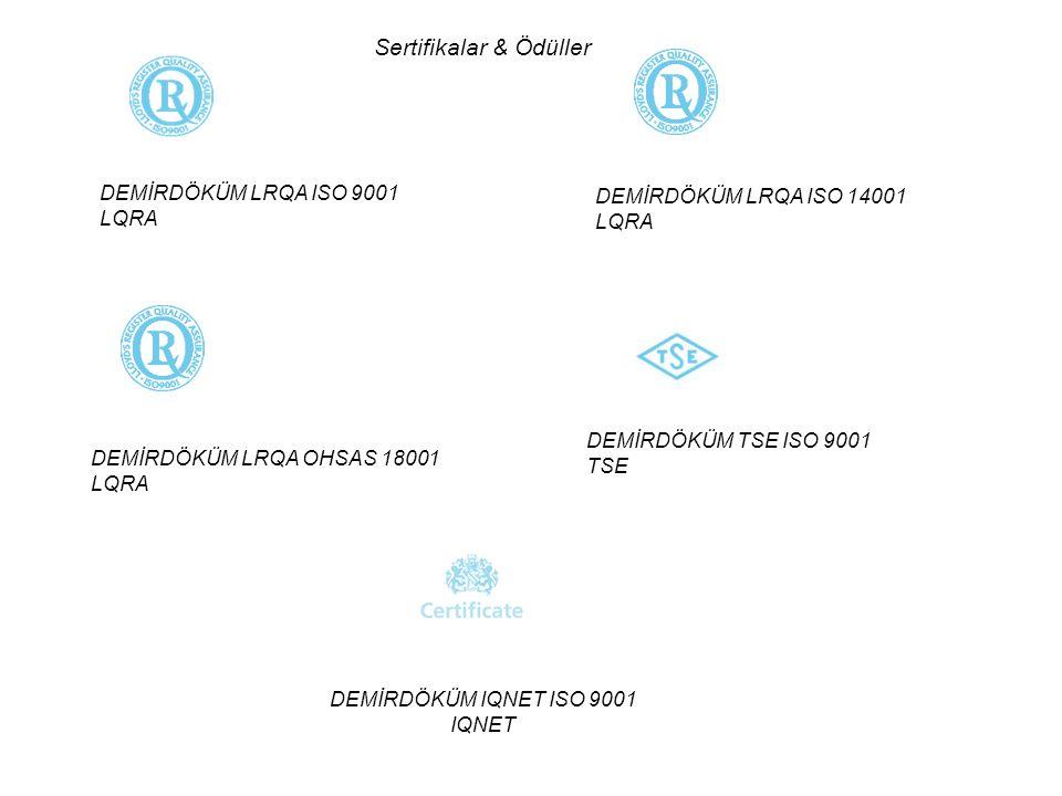 DEMİRDÖKÜM LRQA ISO 9001 DEMİRDÖKÜM LRQA ISO 14001 LQRA LQRA