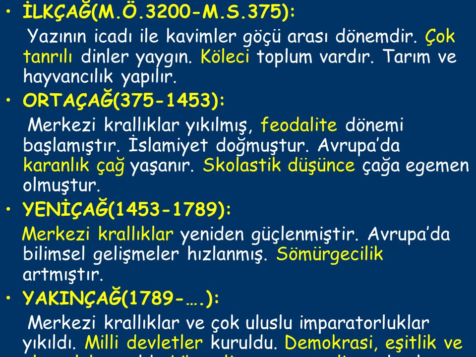 İLKÇAĞ(M.Ö.3200-M.S.375):