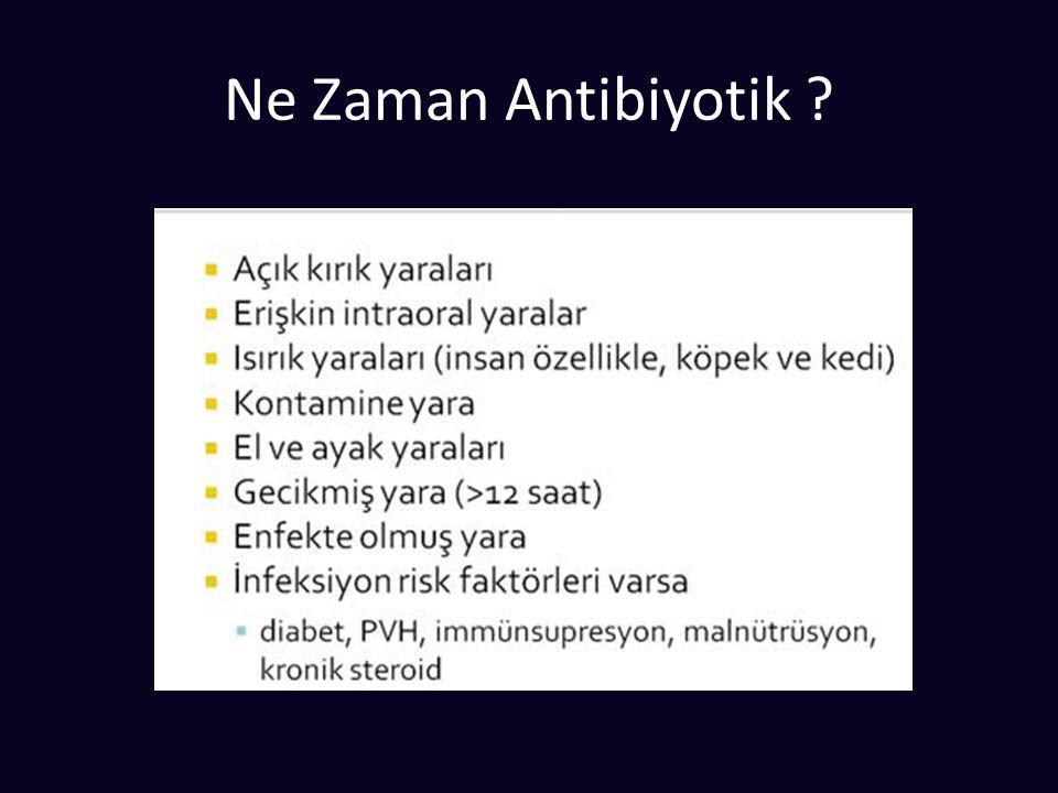Ne Zaman Antibiyotik