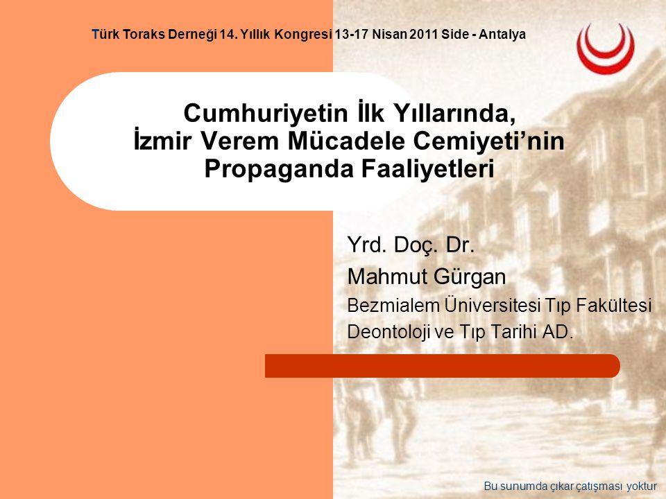 Türk Toraks Derneği 14. Yıllık Kongresi 13-17 Nisan 2011 Side - Antalya