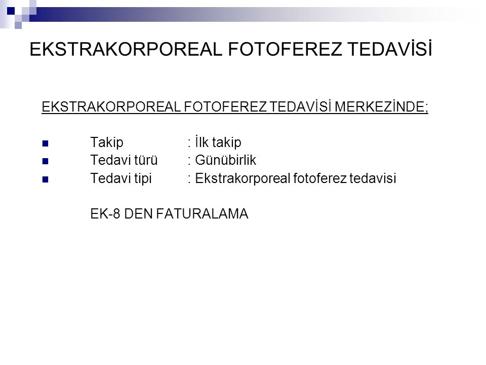 EKSTRAKORPOREAL FOTOFEREZ TEDAVİSİ