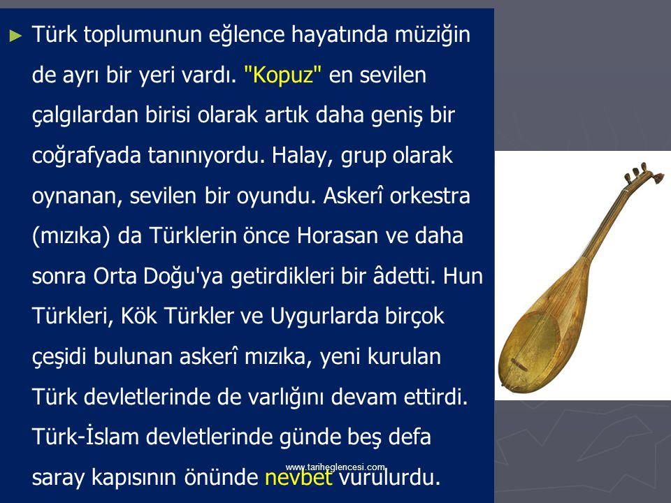 Türk toplumunun eğlence hayatında müziğin de ayrı bir yeri vardı