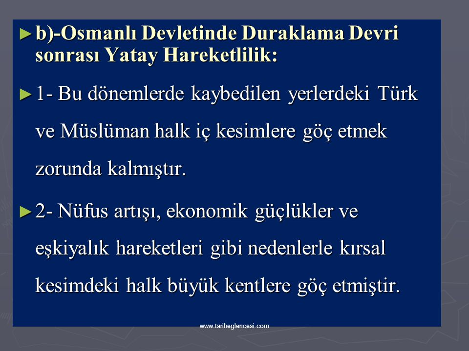 b)-Osmanlı Devletinde Duraklama Devri sonrası Yatay Hareketlilik: