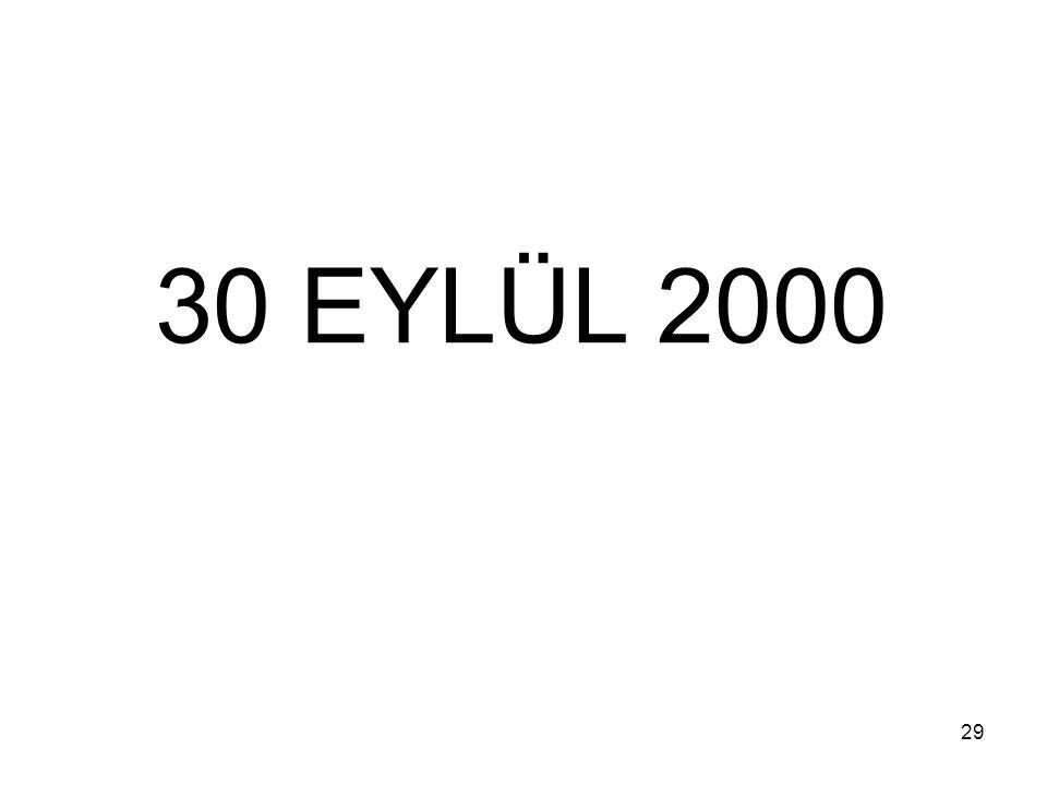 30 EYLÜL 2000