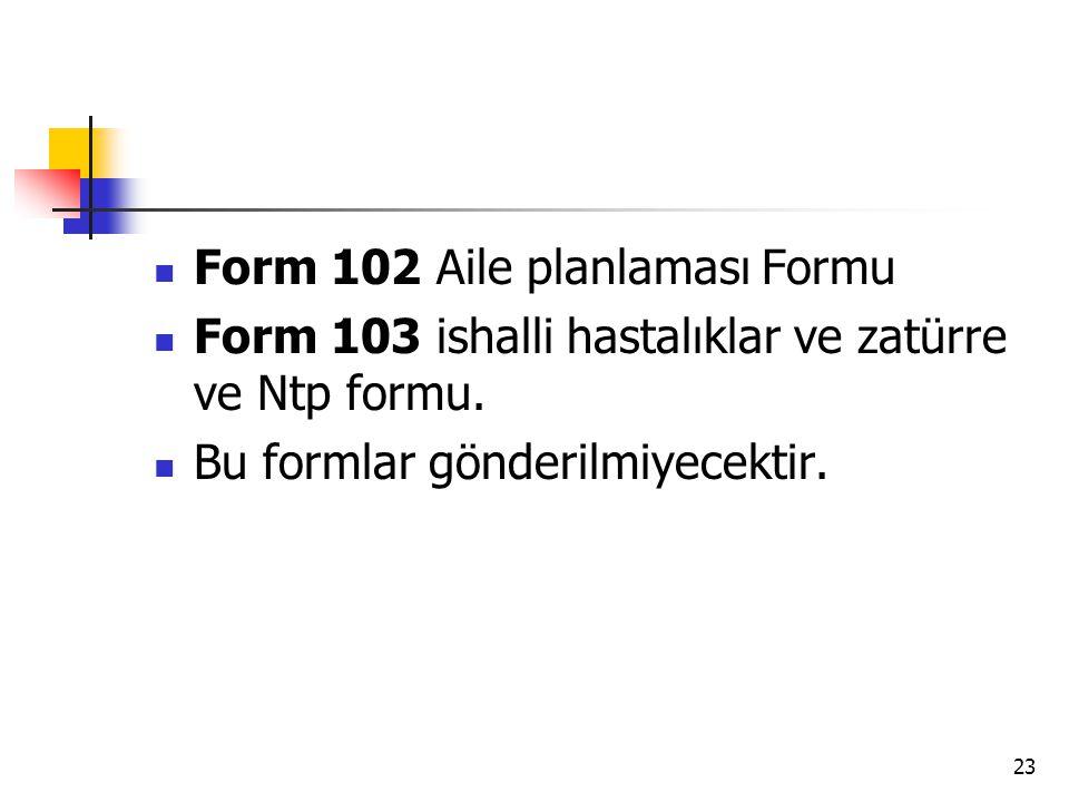 Form 102 Aile planlaması Formu