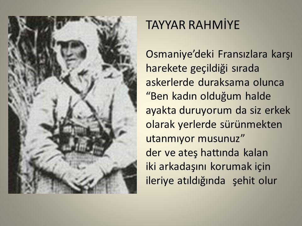 TAYYAR RAHMİYE Osmaniye'deki Fransızlara karşı