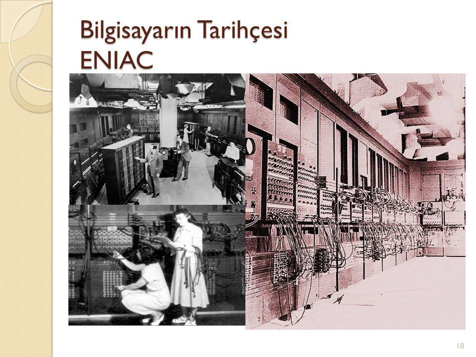 Bilgisayarın Tarihçesi ENIAC