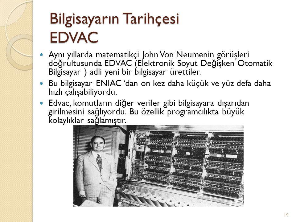 Bilgisayarın Tarihçesi EDVAC