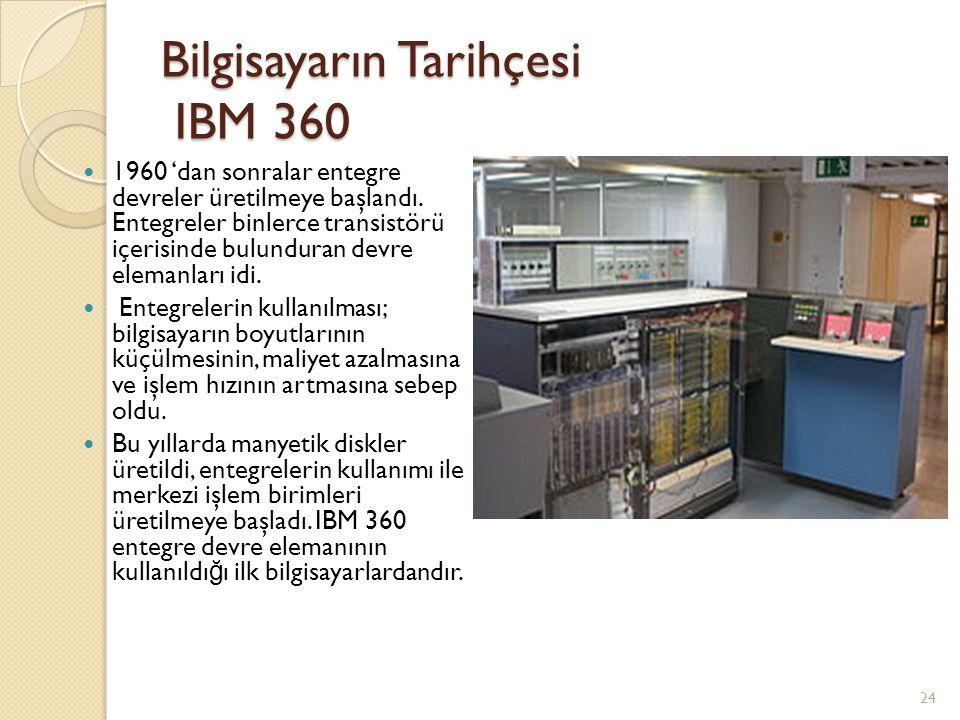 Bilgisayarın Tarihçesi IBM 360