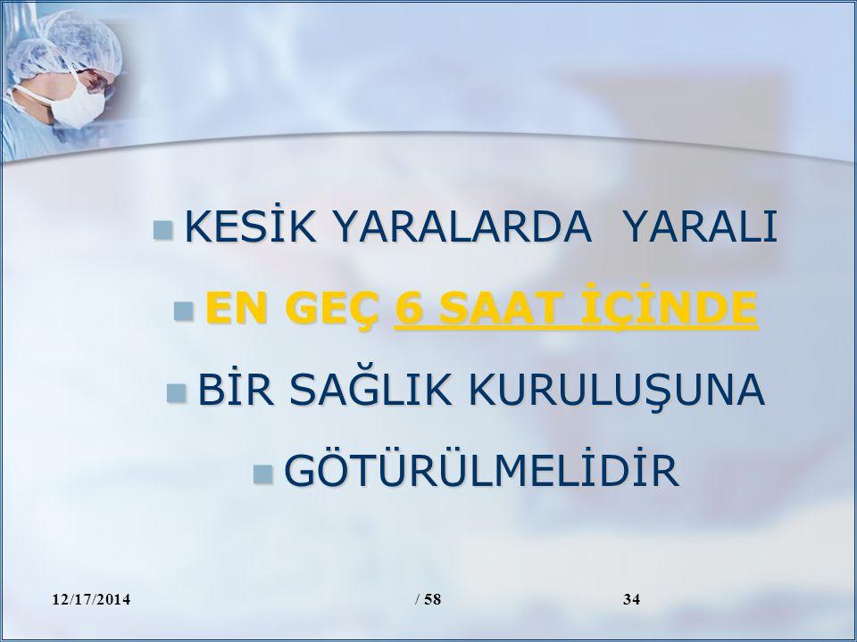 KESİK YARALARDA YARALI