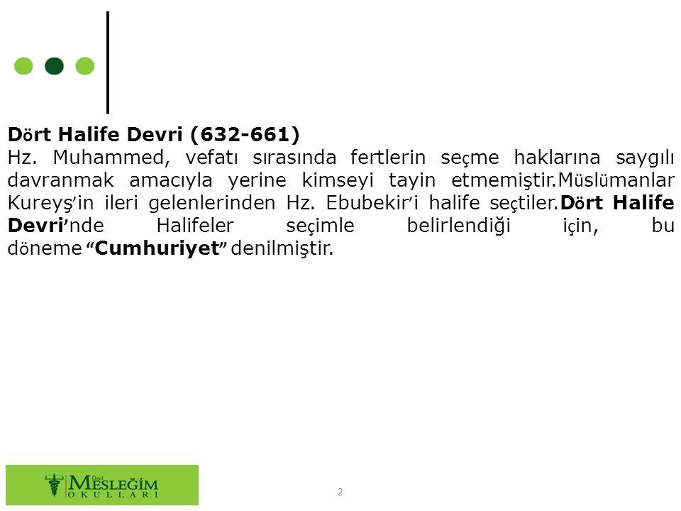 Dört Halife Devri (632-661)