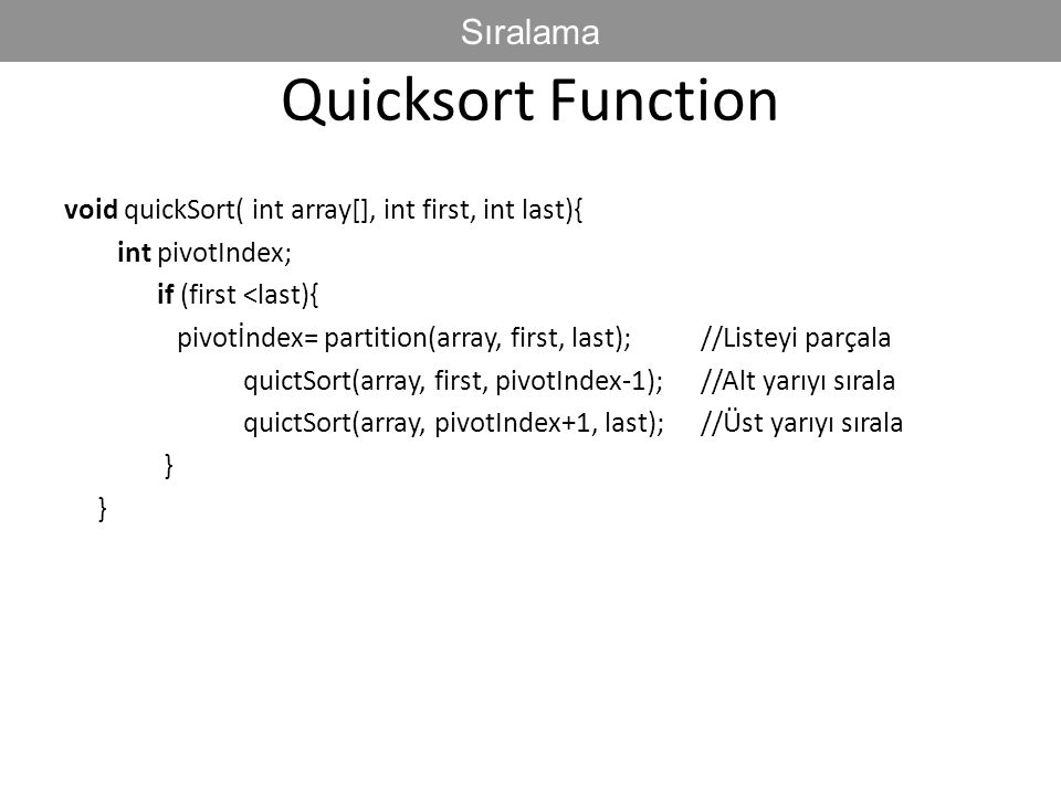 Quicksort Function Sıralama