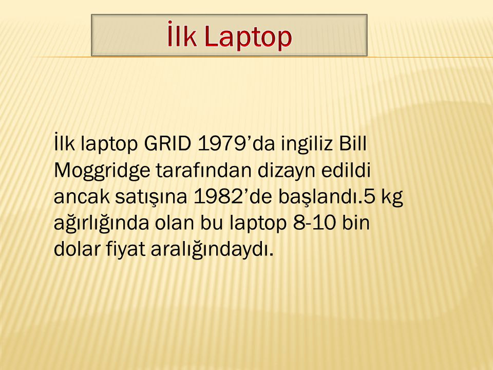 İlk Laptop