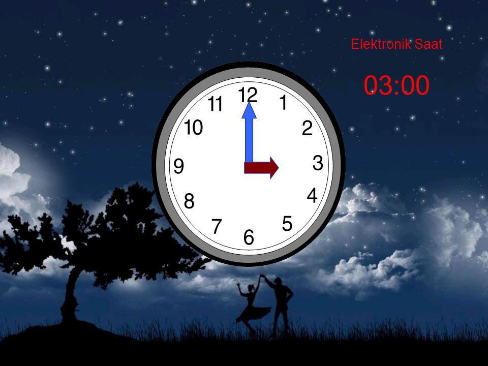 Elektronik Saat 03:00
