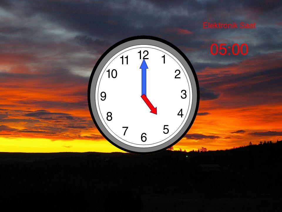 Elektronik Saat 05:00