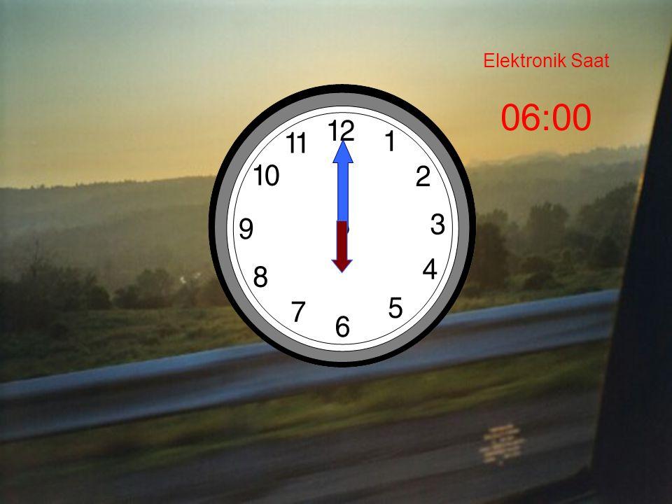 Elektronik Saat 06:00