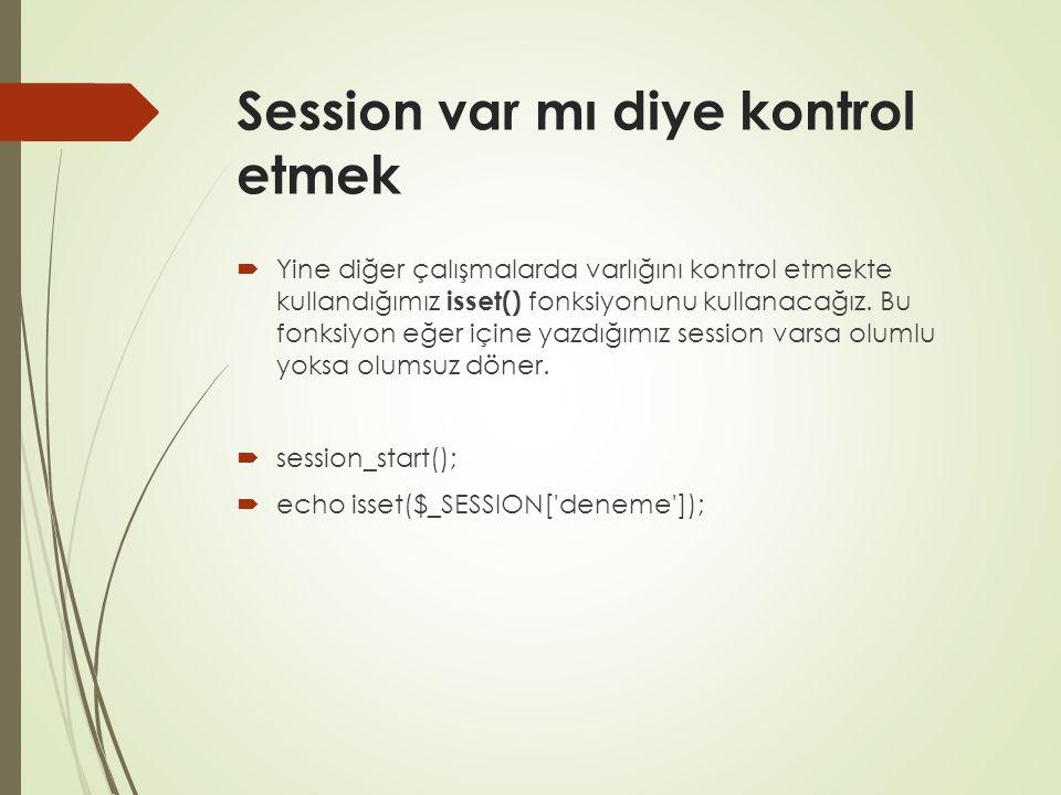 Session var mı diye kontrol etmek